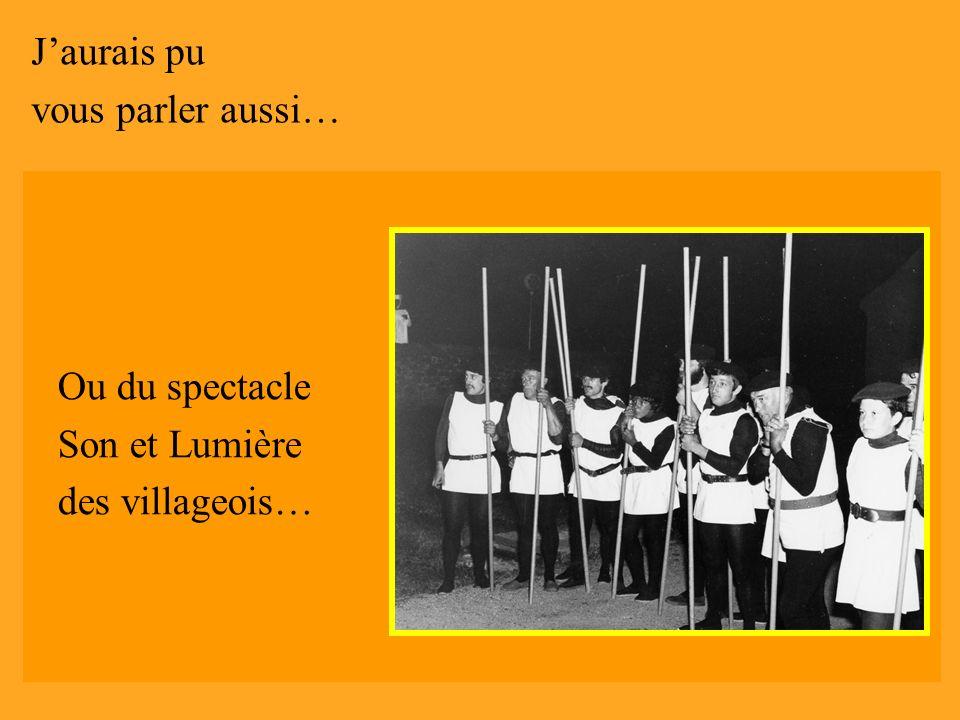 Jaurais pu vous parler aussi… de Dantzari Eguna Ou du spectacle Son et Lumière des villageois…