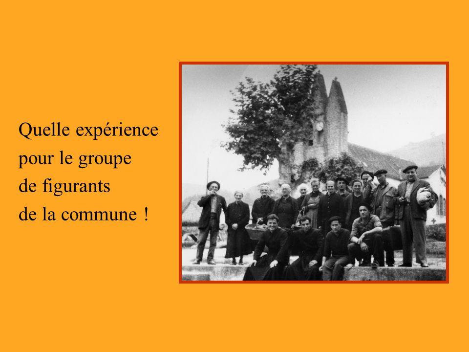 Quelle expérience pour le groupe de figurants de la commune !