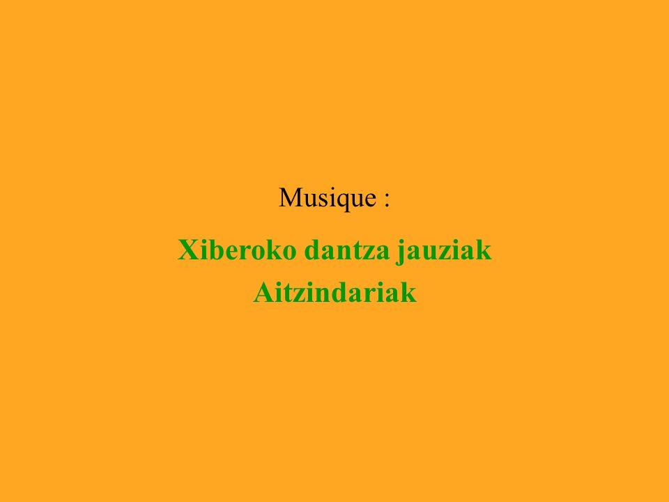 Musique : Xiberoko dantza jauziak Aitzindariak