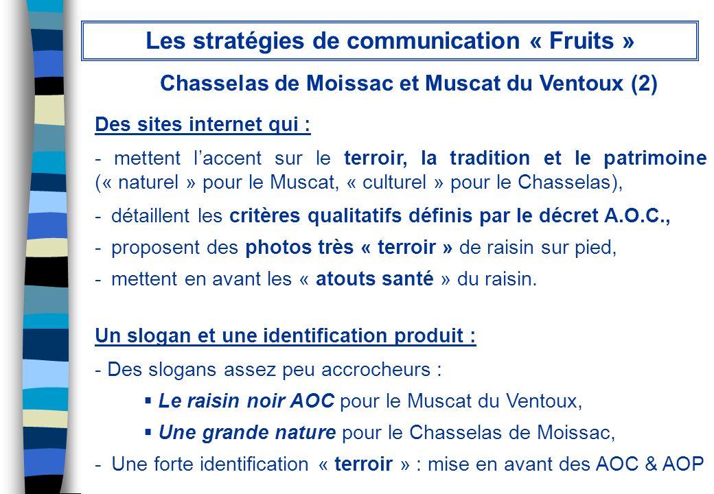 Chasselas de Moissac et Muscat du Ventoux (2) Des sites internet qui : - mettent laccent sur le terroir, la tradition et le patrimoine (« naturel » po