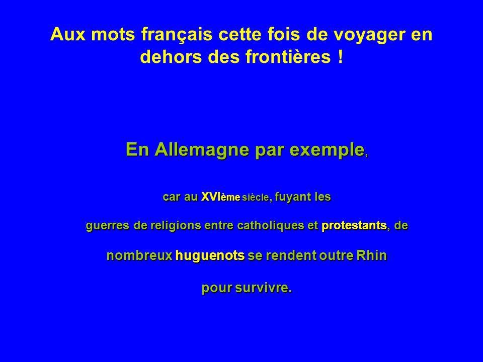 Aux mots français cette fois de voyager en dehors des frontières .