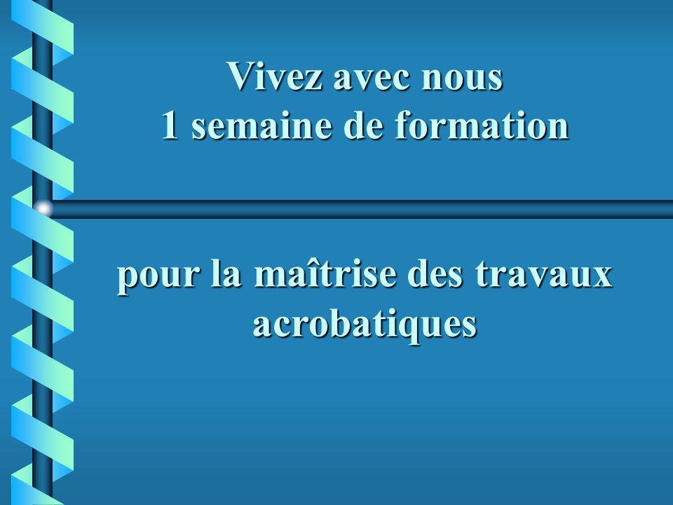 Accueil du guide de haute montagne spécialisé dans les travaux sur cordes Victor Nicolas Franck Daniel LES ACTEURS Le formateur Les stagiaires