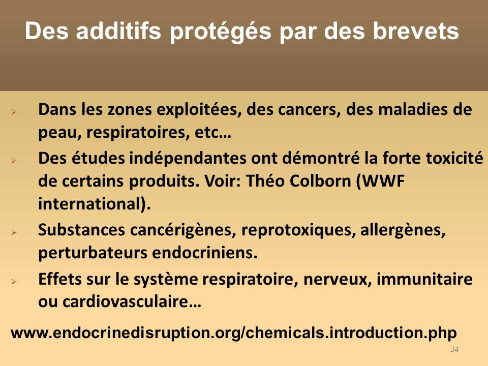 34 Dans les zones exploitées, des cancers, des maladies de peau, respiratoires, etc… Des études indépendantes ont démontré la forte toxicité de certains produits.