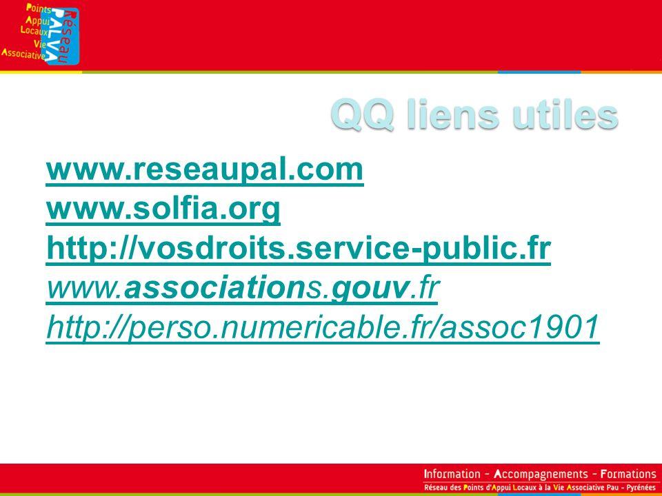 QQ liens utiles www.reseaupal.com www.solfia.org http://vosdroits.service-public.fr www.associations.gouv.fr http://perso.numericable.fr/assoc1901