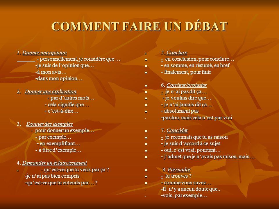 COMMENT FAIRE UN DÉBAT 1.