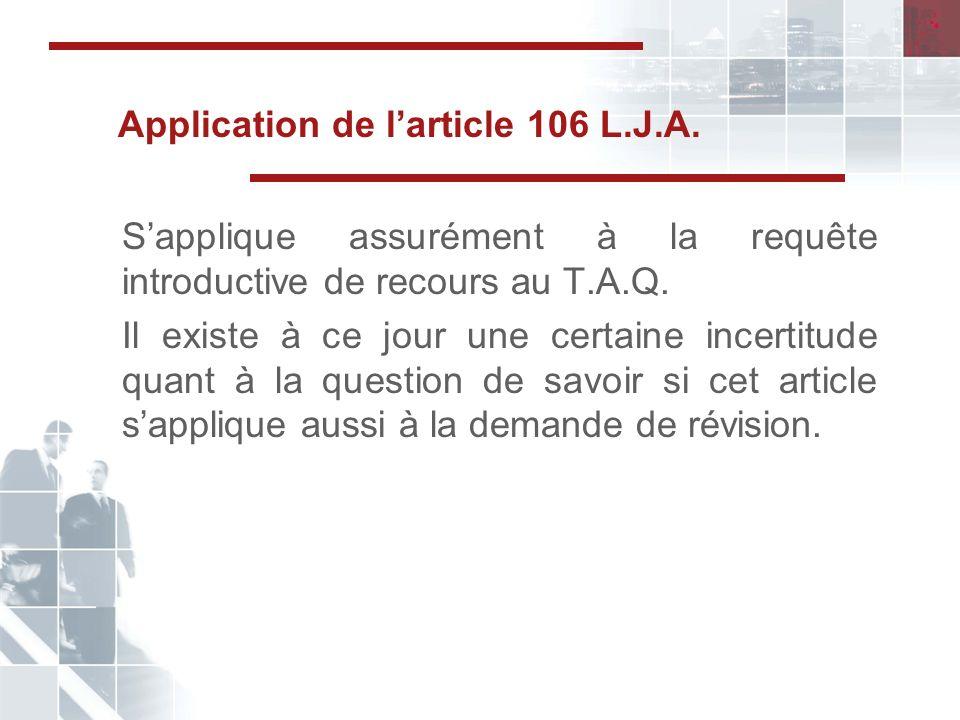Application de larticle 106 L.J.A.