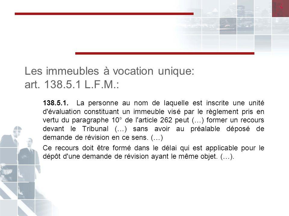 Les immeubles à vocation unique: art.138.5.1 L.F.M.: 138.5.1.