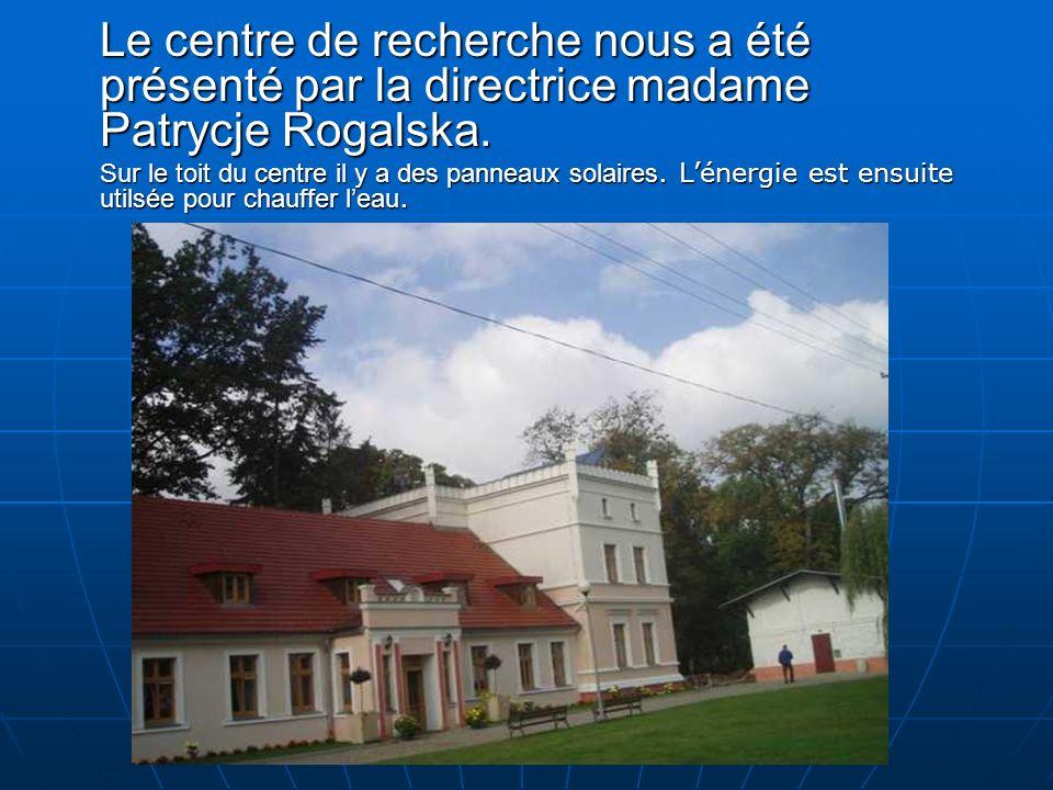 Le centre de recherche nous a été présenté par la directrice madame Patrycje Rogalska.