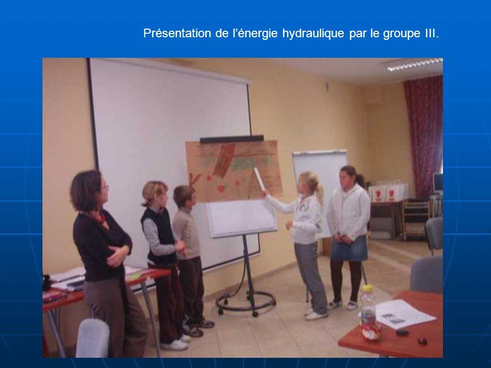 Présentation de lénergie hydraulique par le groupe III.