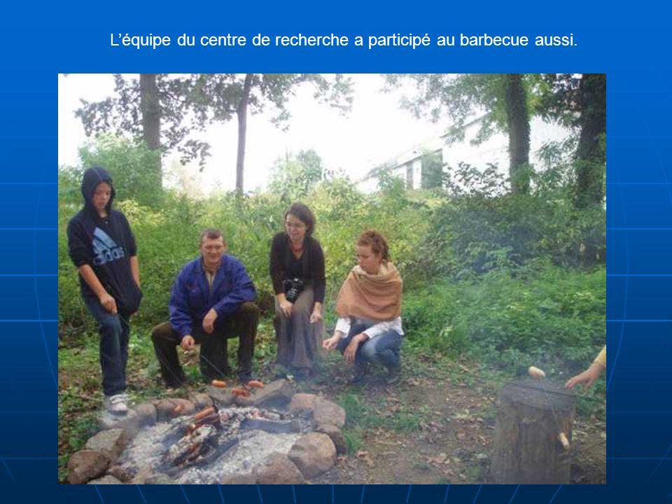 Léquipe du centre de recherche a participé au barbecue aussi.
