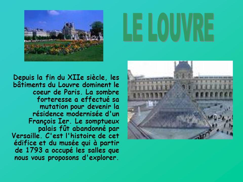 Depuis la fin du XIIe siècle, les bâtiments du Louvre dominent le coeur de Paris.