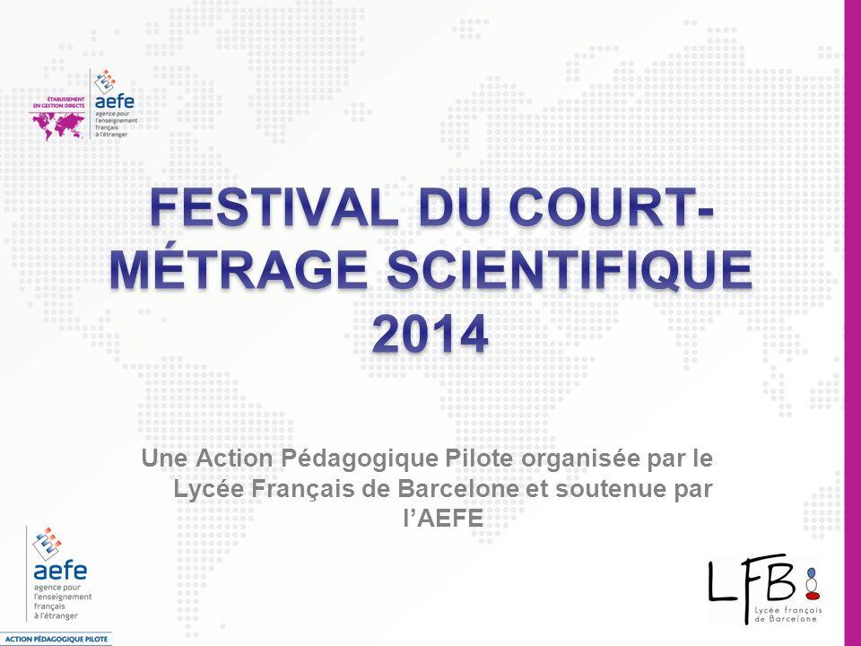 Une Action Pédagogique Pilote organisée par le Lycée Français de Barcelone et soutenue par lAEFE