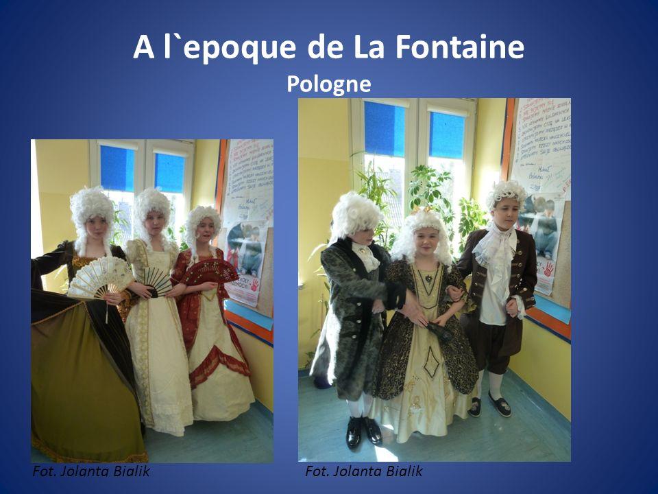 A l`epoque de La Fontaine Pologne Fot. Jolanta Bialik