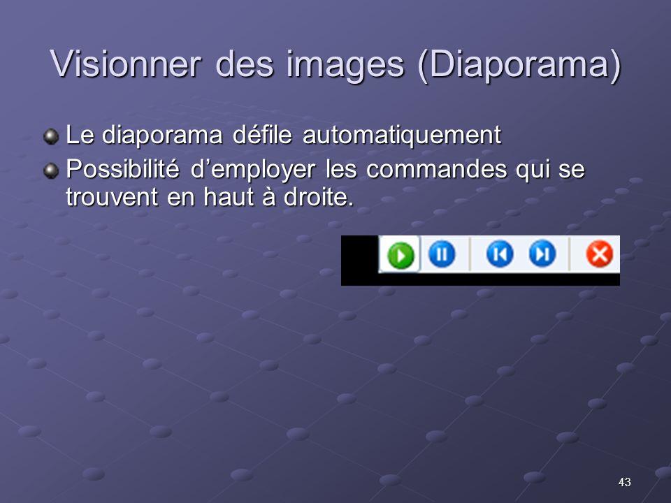43 Visionner des images (Diaporama) Le diaporama défile automatiquement Possibilité demployer les commandes qui se trouvent en haut à droite.