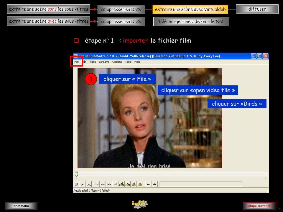 institutionnelles Didier ATTICA diffuserextraire une scène sans les sous -titres sommaire extraire une scène avec les sous -titres compresser en DivXextraire une scène avec Virtualdub compresser en DivXtélécharger une vidéo sur le Net GB AAAAAAAAAAAAAAvvvvvvvvvvvvvA ouvrir Virtualdub extraire une scène avec Virtualdub