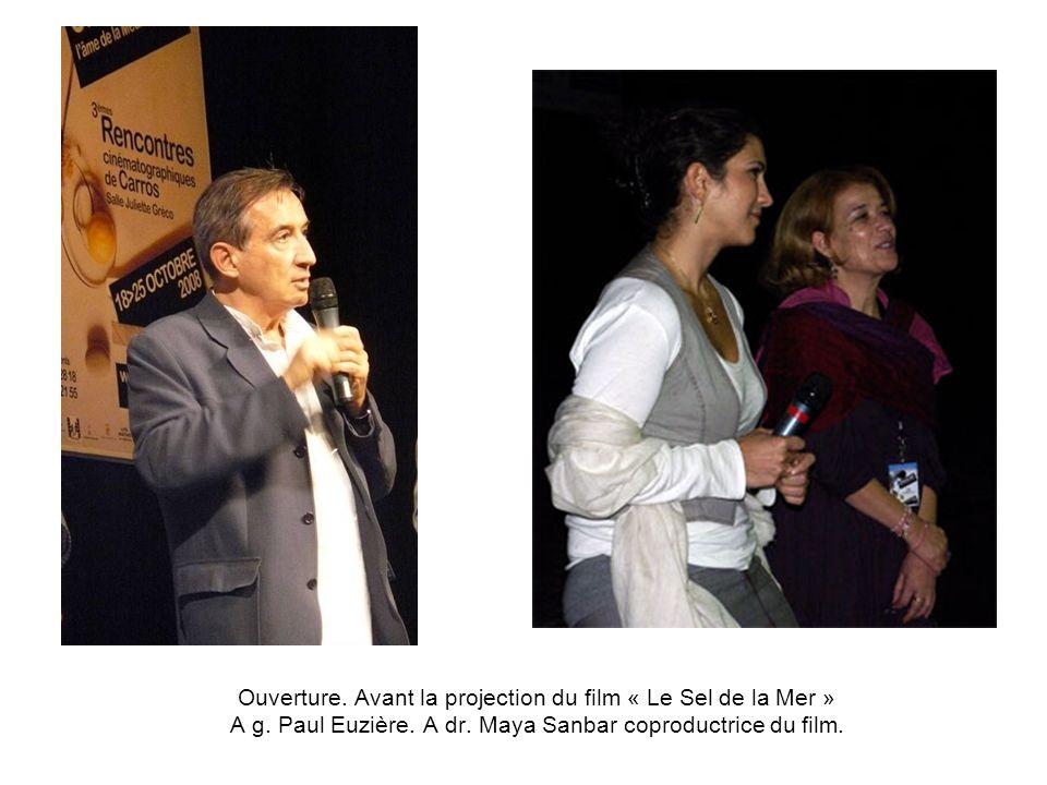 Ouverture. Avant la projection du film « Le Sel de la Mer » A g. Paul Euzière. A dr. Maya Sanbar coproductrice du film.