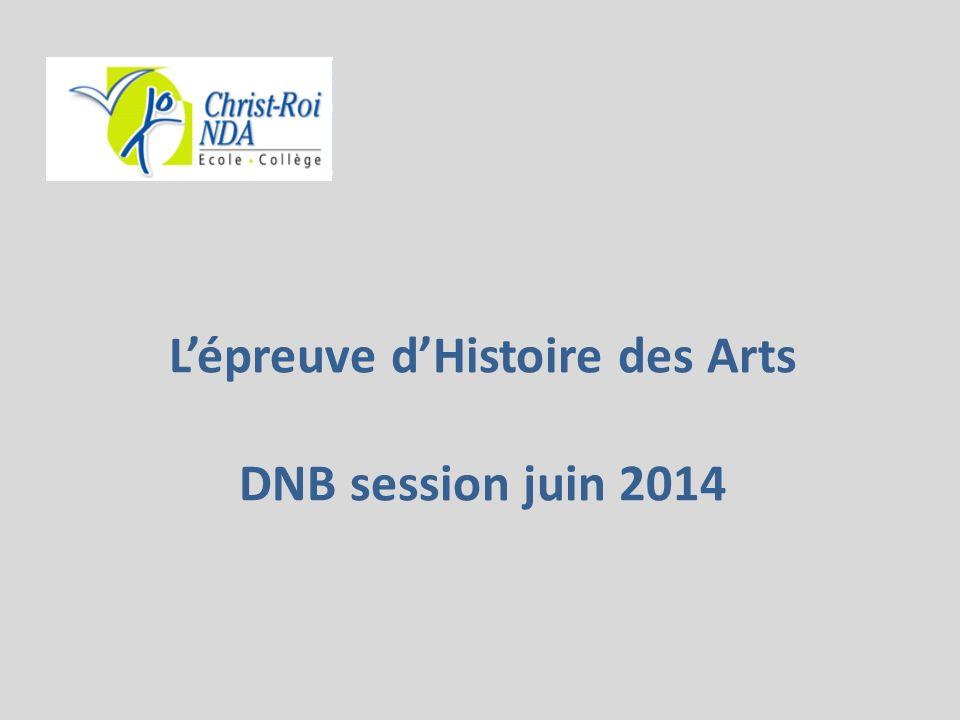 Lépreuve dHistoire des Arts DNB session juin 2014
