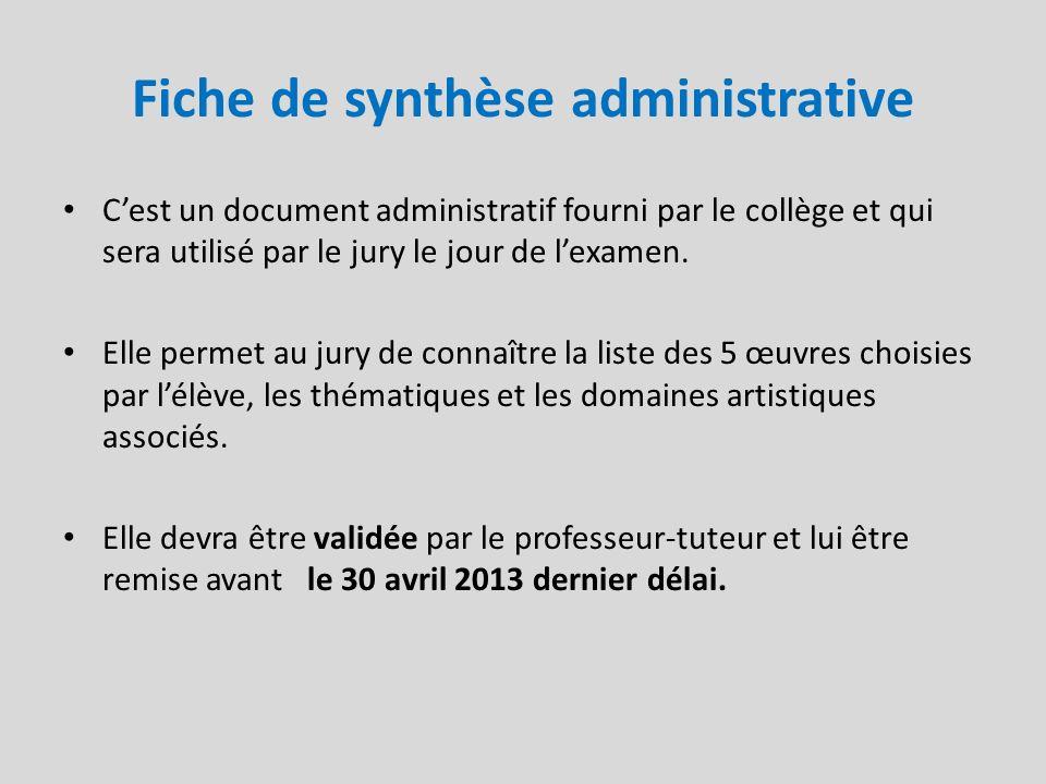 Fiche de synthèse administrative Cest un document administratif fourni par le collège et qui sera utilisé par le jury le jour de lexamen. Elle permet