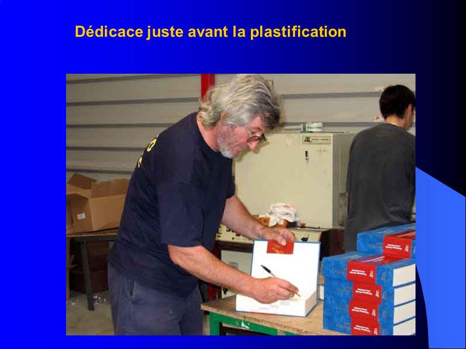 Dédicace juste avant la plastification