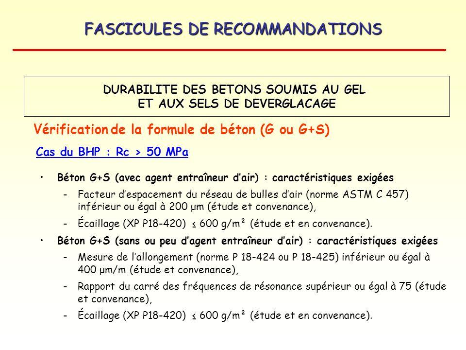 FASCICULES DE RECOMMANDATIONS Béton G+S (avec agent entraîneur dair) : caractéristiques exigées -Facteur despacement du réseau de bulles dair (norme A