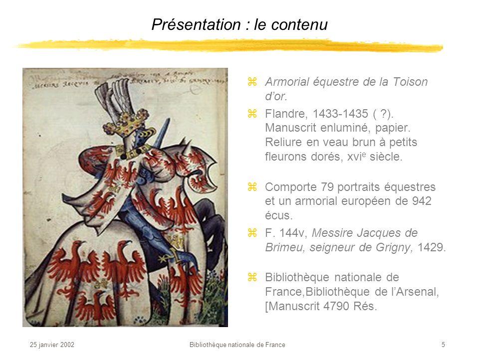 25 janvier 2002 Bibliothèque nationale de France 6 zPierre Corneille zLe Cid, tragi-comédie.