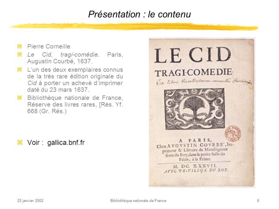 25 janvier 2002 Bibliothèque nationale de France 7 Présentation : le contenu zGustave Le Gray zLa Vague brisée.