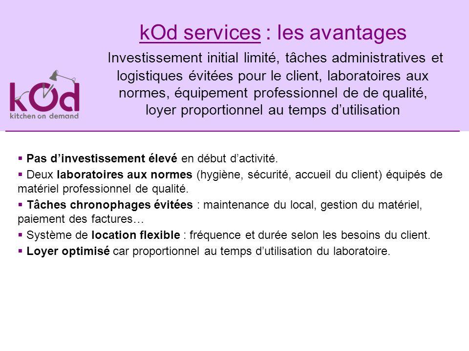 kOd services : les avantages Investissement initial limité, tâches administratives et logistiques évitées pour le client, laboratoires aux normes, équ