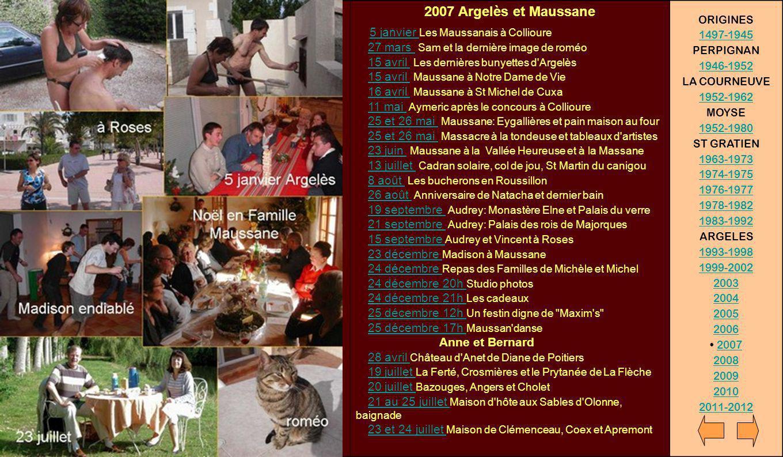 2007 Argelès et Maussane 5 janvier Les Maussanais à Collioure 27 mars Sam et la dernière image de roméo 15 avril Les dernières bunyettes d'Argelès 15