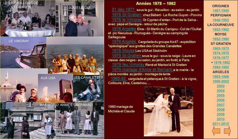 Années 1978 – 1982 31 déc.1977 sous le gui - Réveillon - au salon - au jardin 1978 St Gratien chez Bébert - La Roche Guyon - Provins 1978 le Vimoray S