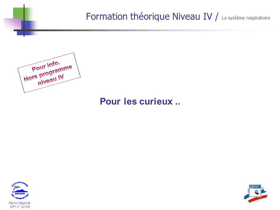 Patrick Baptiste MF1 n° 22108 Pour les curieux.. Formation théorique Niveau IV / Le système respiratoire