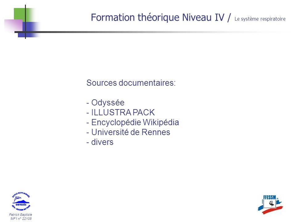 Patrick Baptiste MF1 n° 22108 Sources documentaires: - Odyssée - ILLUSTRA PACK - Encyclopédie Wikipédia - Université de Rennes - divers Formation théo