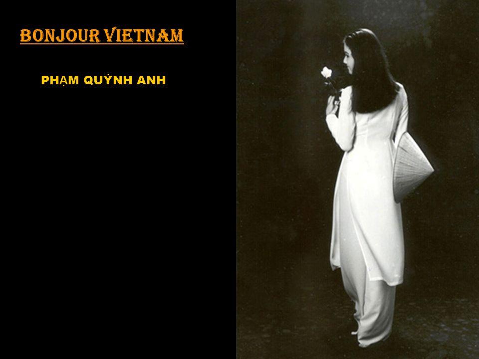 T e dire bonjour… VietNam