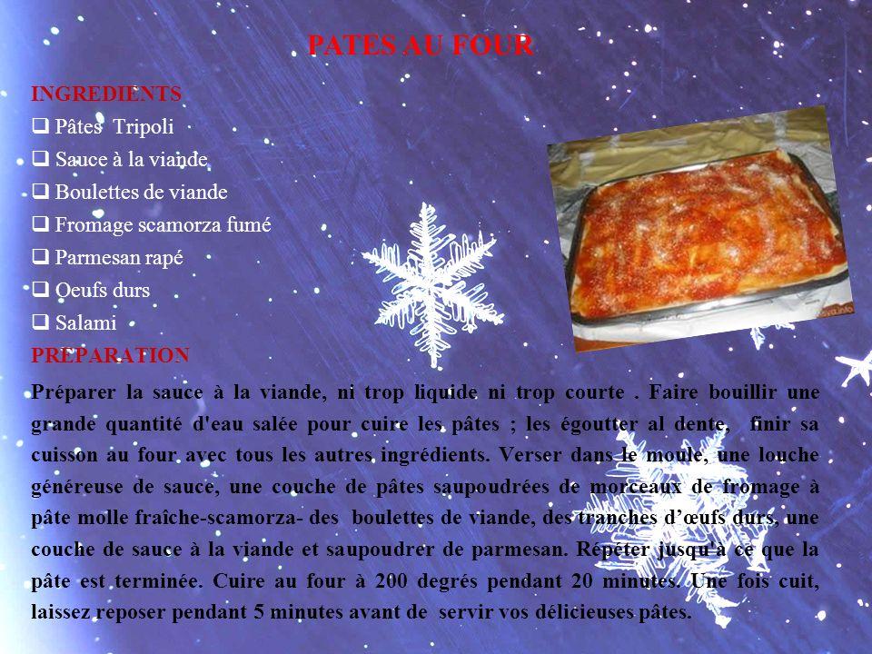 INGREDIENTS Pâtes Tripoli Sauce à la viande Boulettes de viande Fromage scamorza fumé Parmesan rapé Oeufs durs Salami PREPARATION Préparer la sauce à