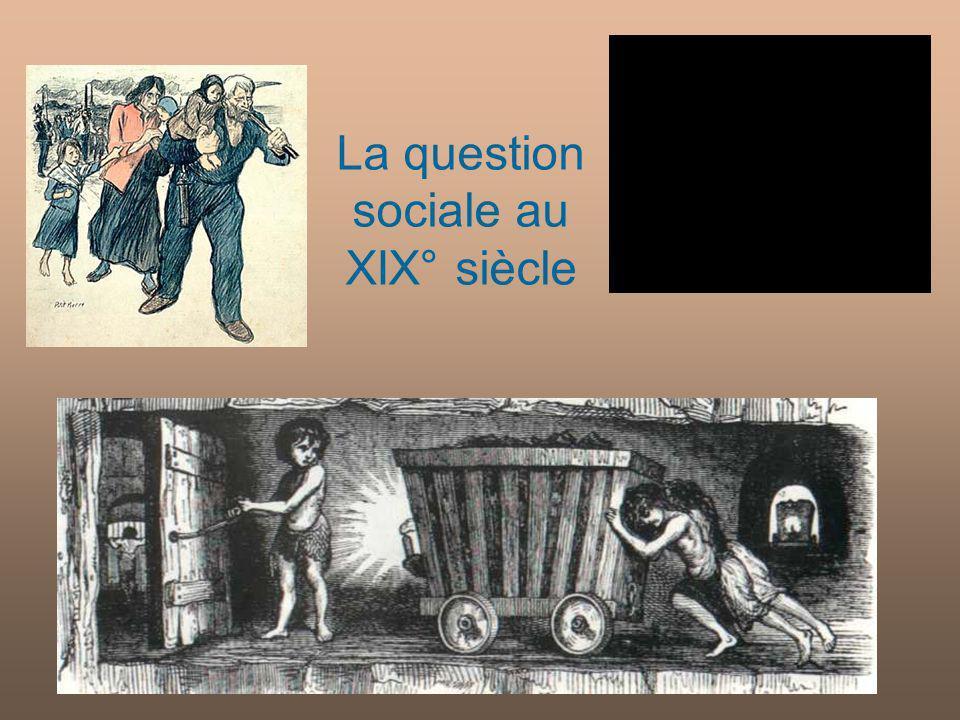 La question sociale au XIX° siècle