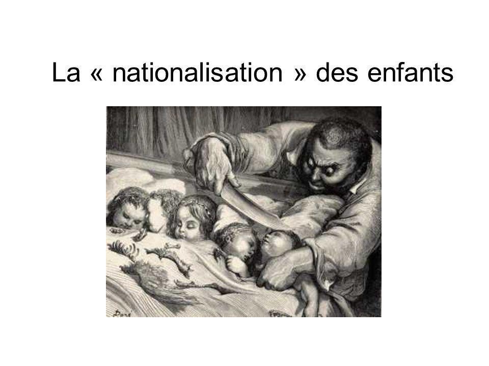 La « nationalisation » des enfants