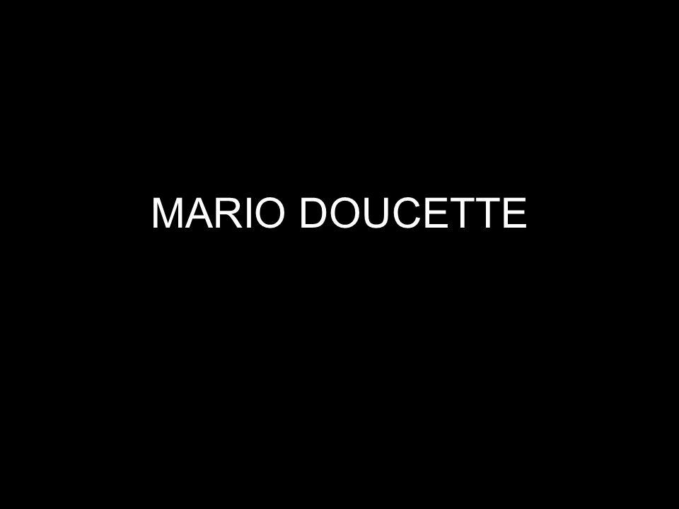 MARIO DOUCETTE