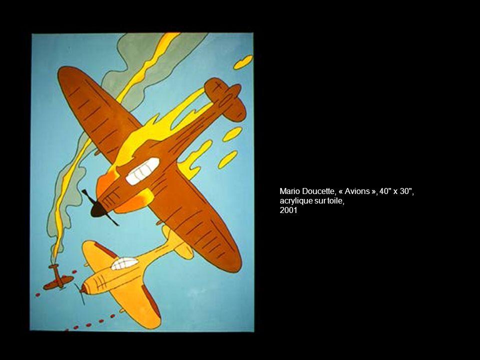 Mario Doucette, « Avions », 40 x 30 , acrylique sur toile, 2001