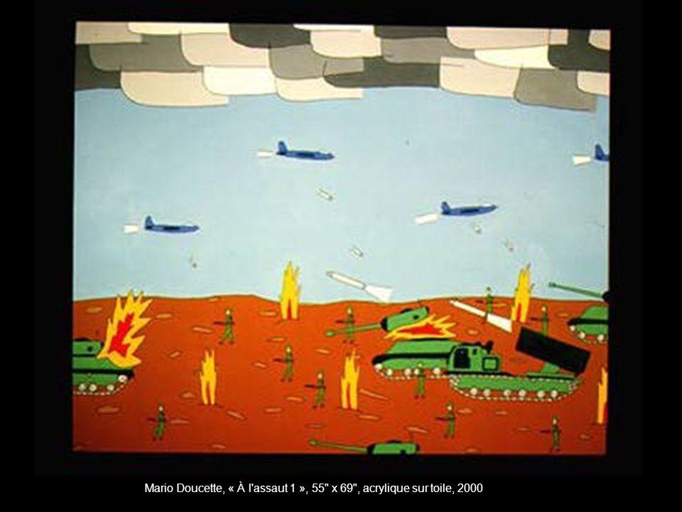 Mario Doucette, « À l assaut 1 », 55 x 69 , acrylique sur toile, 2000