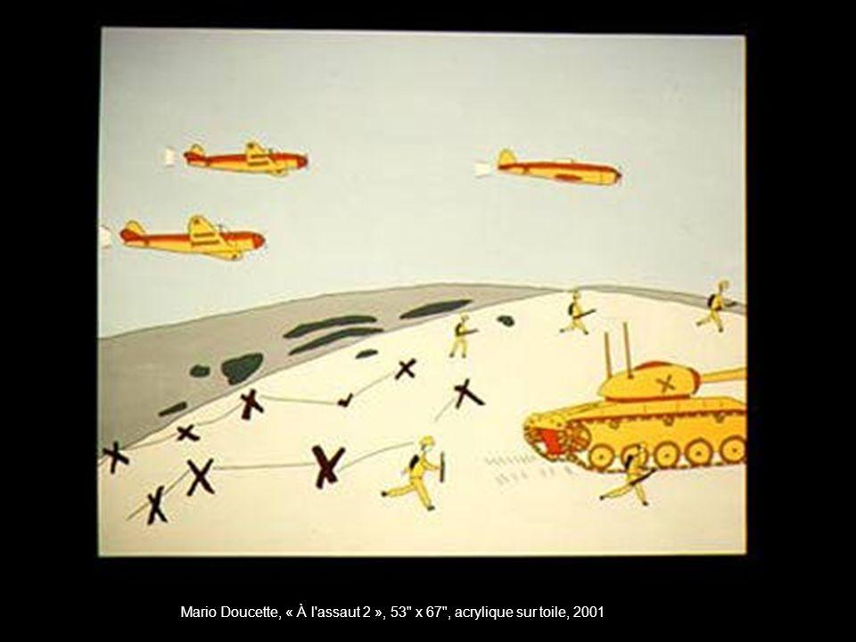 Mario Doucette, « À l assaut 2 », 53 x 67 , acrylique sur toile, 2001