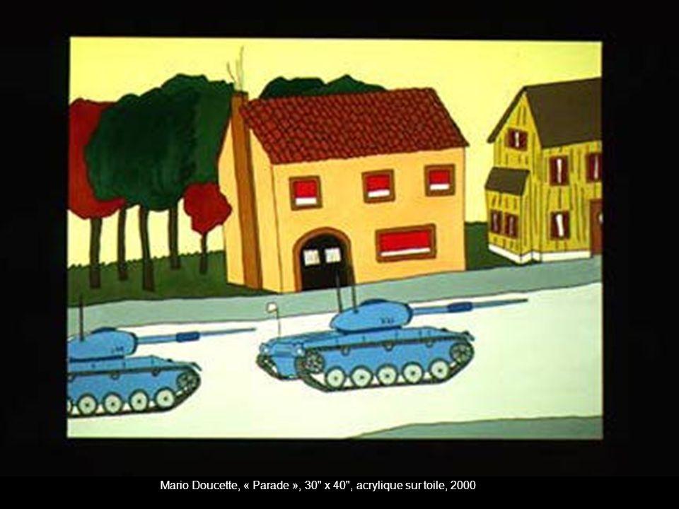 Mario Doucette, « Parade », 30 x 40 , acrylique sur toile, 2000