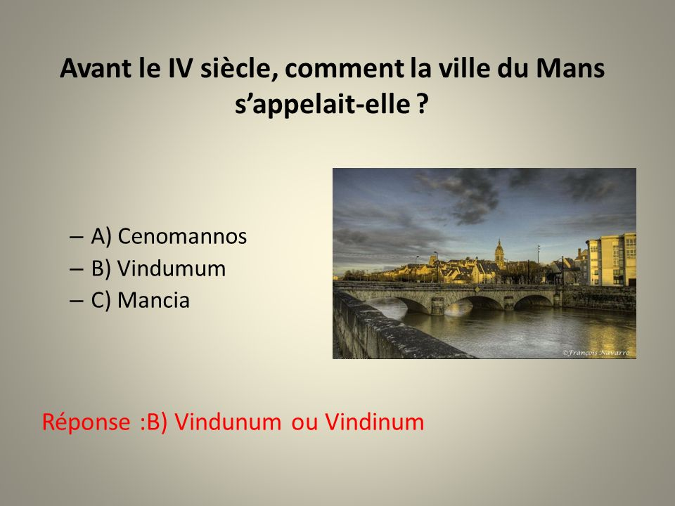 QUIZ sur LE MANS (Sarthe) Par Maryse B. Questions/réponses LEXPRESS