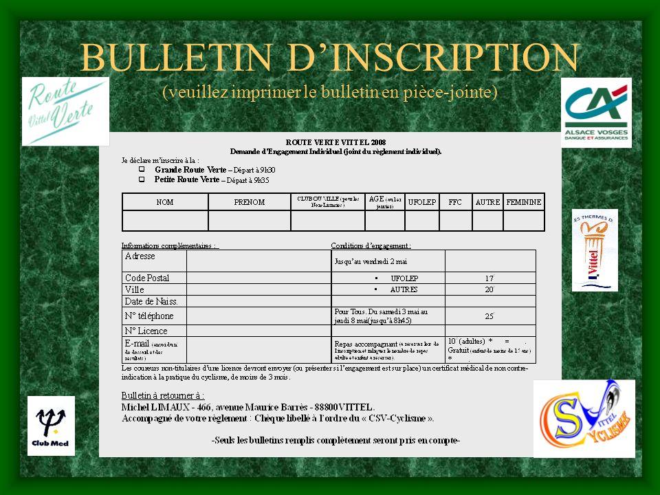 BULLETIN DINSCRIPTION (veuillez imprimer le bulletin en pièce-jointe)