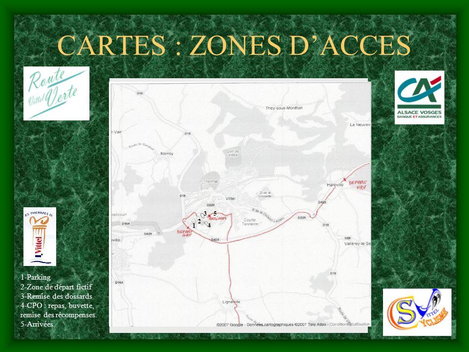 CARTES : ZONES DACCES 1-Parking 2-Zone de départ fictif 3-Remise des dossards 4-CPO : repas, buvette, remise des récompenses. 5-Arrivées 1 2 3 4 5