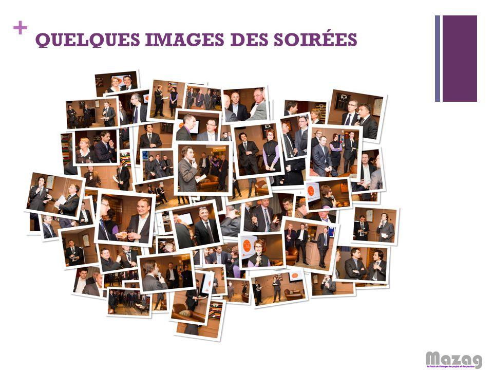 + QUELQUES IMAGES DES SOIRÉES