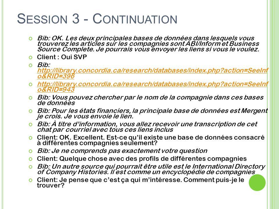 S ESSION 3 - C ONTINUATION Bib: OK.