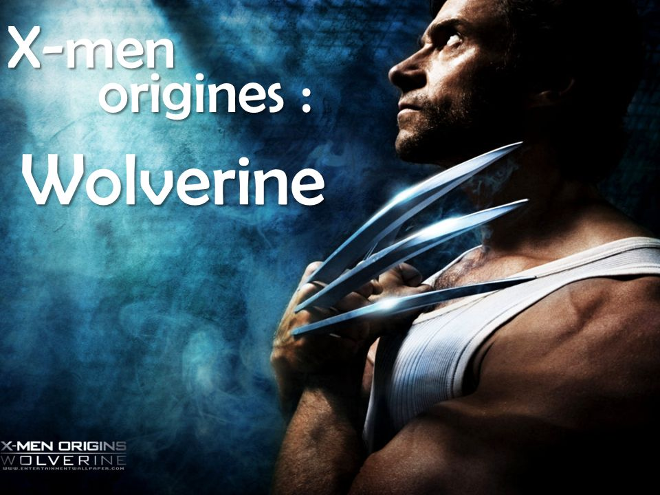 X-men origines : Wolverine