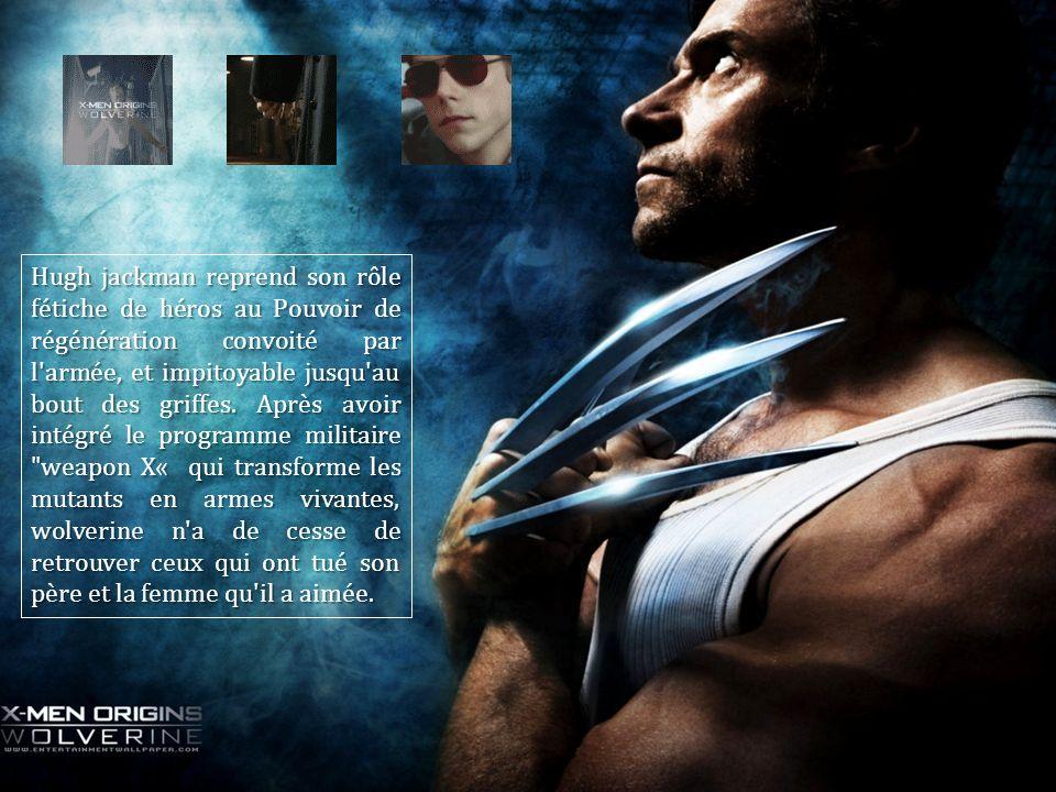 Hugh jackman reprend son rôle fétiche de héros au Pouvoir de régénération convoité par l armée, et impitoyable jusqu au bout des griffes.