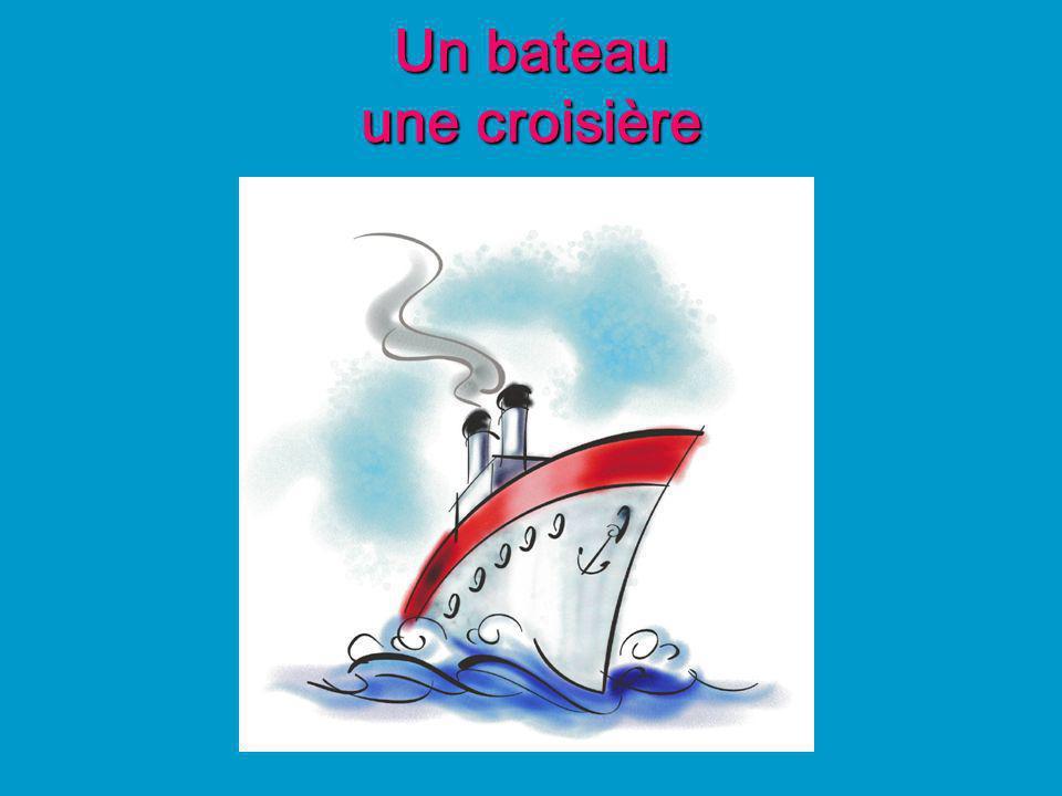 Un bateau une croisière