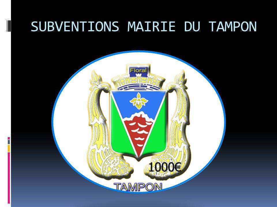 SUBVENTIONS MAIRIE DU TAMPON 1000