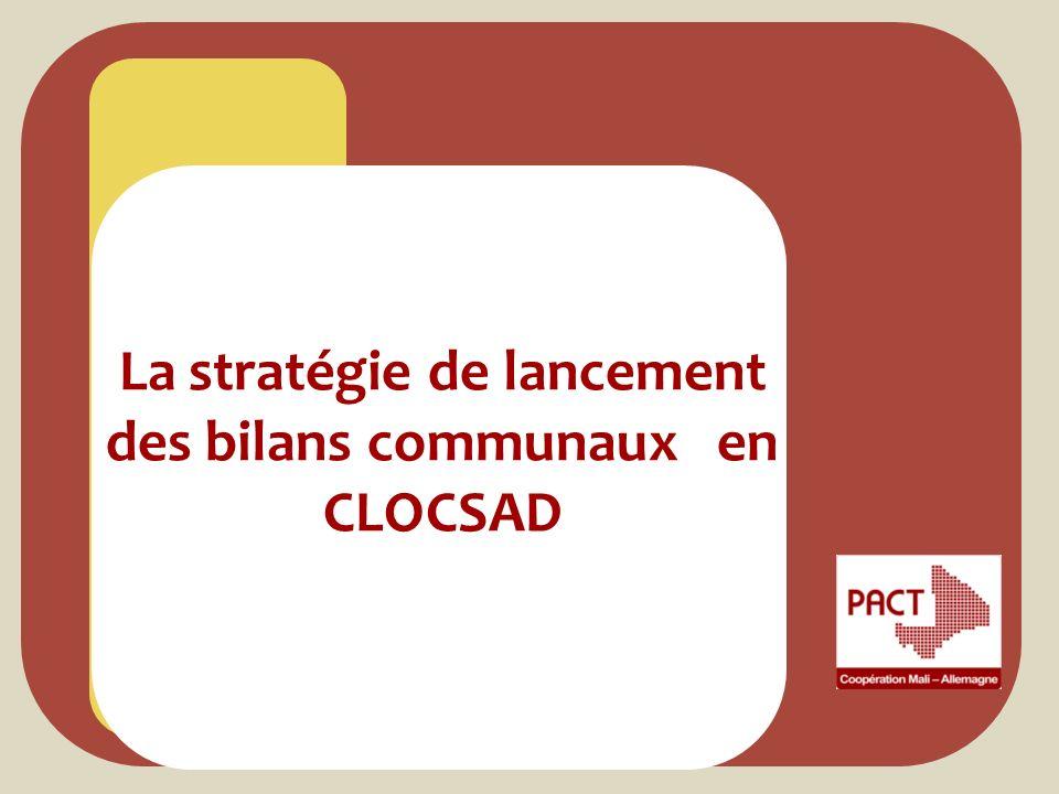 La stratégie de lancement des bilans communaux en CLOCSAD